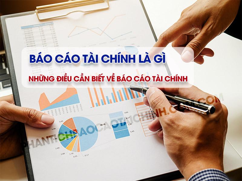 Báo cáo tài chính là gì? Những điều cần biết về Báo cáo tài chính