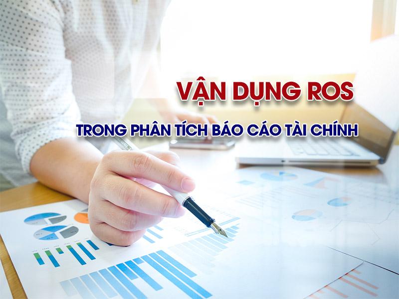 Vận dụng ROS trong phân tích báo cáo tài chính