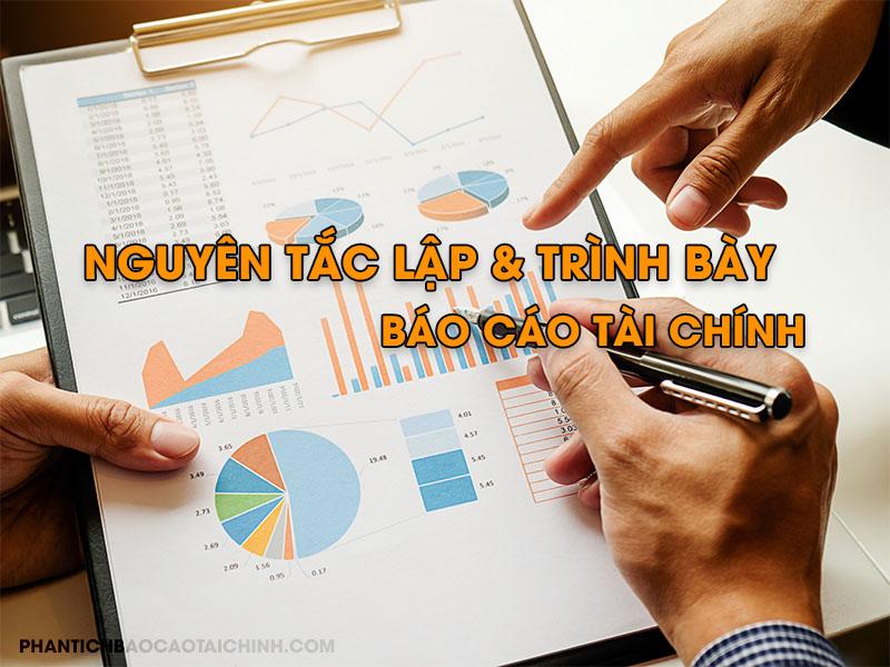 Nguyên tắc lập và trình bày báo cáo tài chính