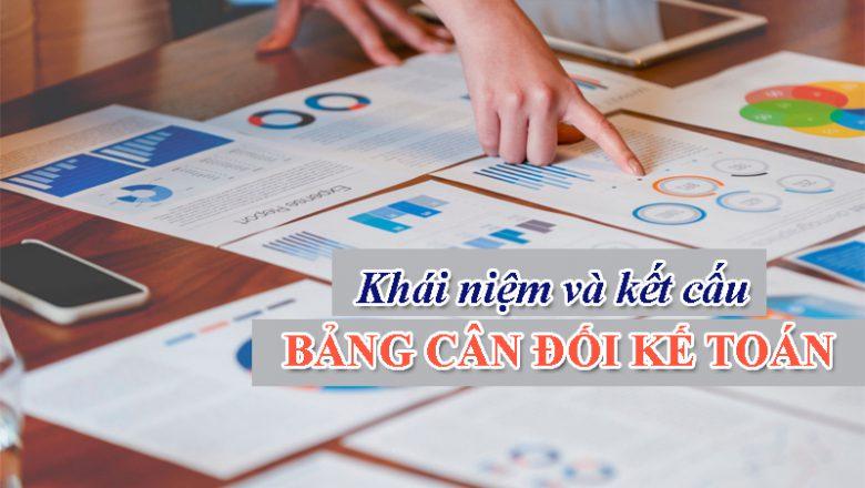 Khái niệm và Kết cấu Bảng cân đối kế toán